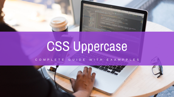 Read more about the article CSS uppercase