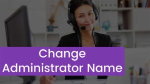 How to Change Administrator Name on Windows 10?