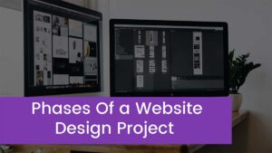 The 6 Phases Of A Website Design Project